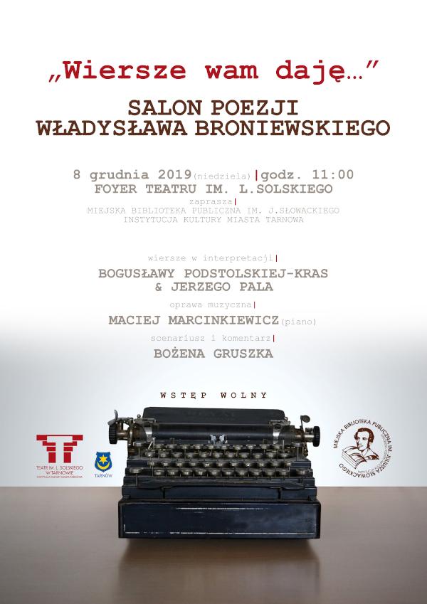 Wiersze Wam Daję Salon Poezji Władysława Broniewskiego